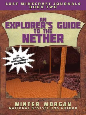 cover image of An Explorer's Guide to the Nether