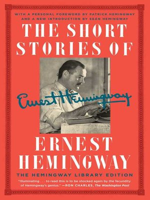 cover image of The Short Stories of Ernest Hemingway