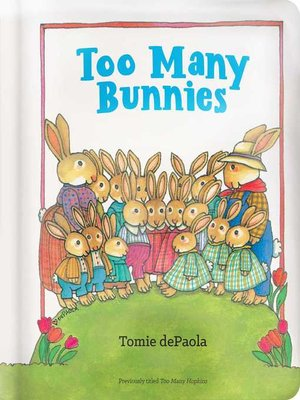 cover image of Too Many Bunnies