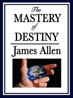 cover image of The Mastery of Destiny