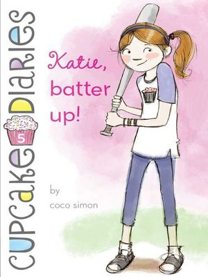 cover image of Katie, Batter Up!