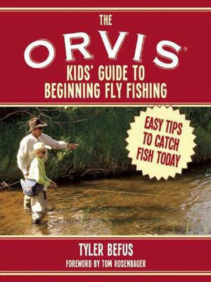 cover image of The ORVIS Kids' Guide to Beginning Fly Fishing
