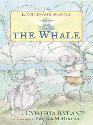The Whale By Cynthia Rylant Overdrive Rakuten Overdrive Ebooks