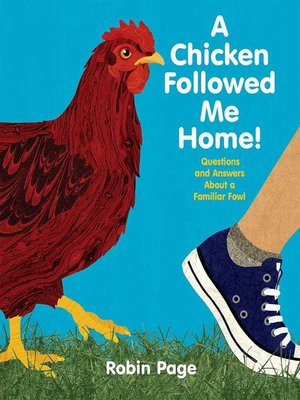 cover image of A Chicken Followed Me Home!
