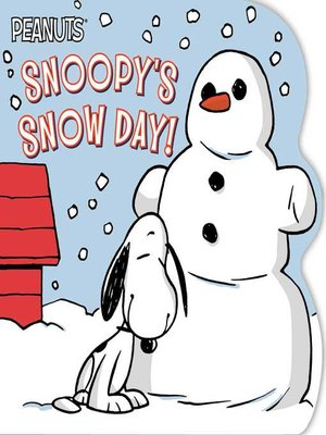 cover image of Snoopy's Snow Day!