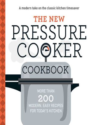 cover image of The New Pressure Cooker Cookbook