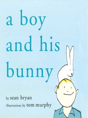 cover image of A Boy and His Bunny