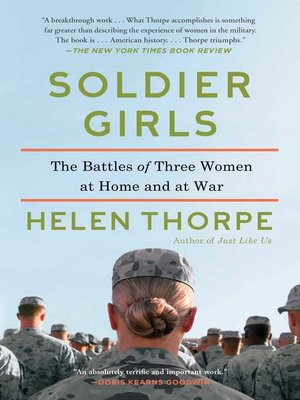 Title details for Soldier Girls by Helen Thorpe - Available