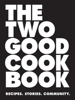 cover image of The Two Good Cook Book