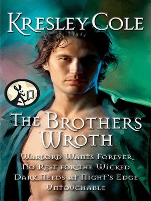 Kresley cole overdrive rakuten overdrive ebooks audiobooks and cover image of the brothers wroth fandeluxe Images