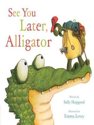 cover image of See You Later, Alligator