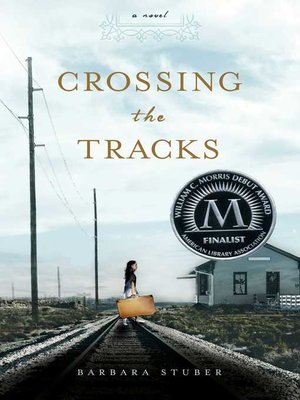 cover image of Crossing the Tracks