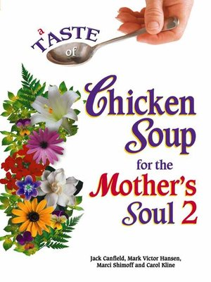 cover image of A Taste of Chicken Soup for the Mother's Soul 2