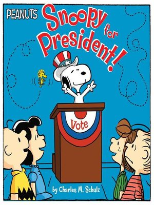 cover image of Snoopy for President!