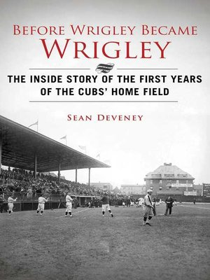 cover image of Before Wrigley Became Wrigley