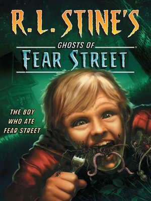 cover image of The Boy Who Ate Fear Street
