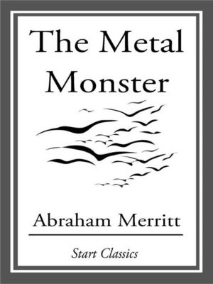 cover image of The Metal Monster
