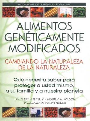 cover image of Alimentos Genéticamente Modificados