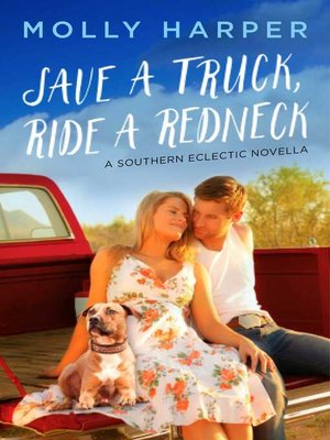 cover image of Save a Truck, Ride a Redneck