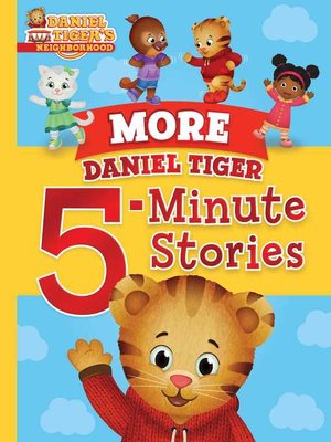 cover image of More Daniel Tiger 5-Minute Stories