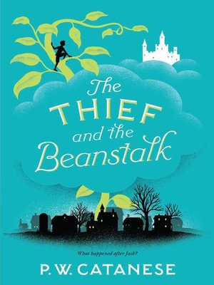 cover image of The Thief and the Beanstalk