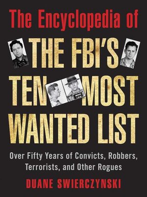 cover image of The Encyclopedia of the FBI's Ten Most Wanted List