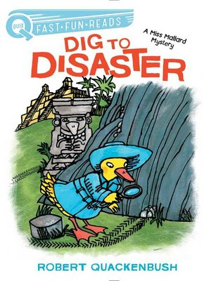 cover image of Dig to Disaster