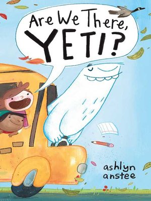 cover image of Are We There, Yeti?