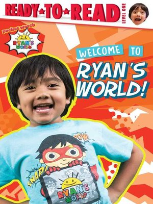 cover image of Welcome to Ryan's World!