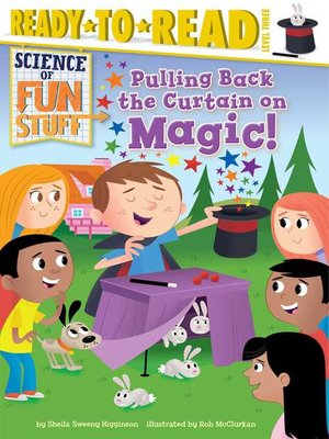 cover image of Pulling Back the Curtain on Magic!