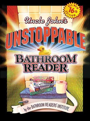 cover image of Uncle John's Unstoppable Bathroom Reader