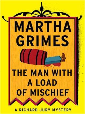 Martha grimes overdrive rakuten overdrive ebooks audiobooks the man with a load of mischief fandeluxe Epub