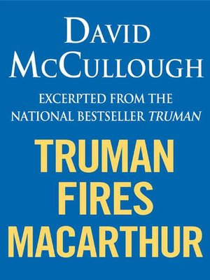 cover image of Truman Fires MacArthur (ebook excerpt of Truman)