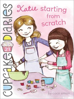 cover image of Katie Starting from Scratch