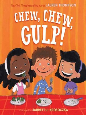 cover image of Chew, Chew, Gulp!