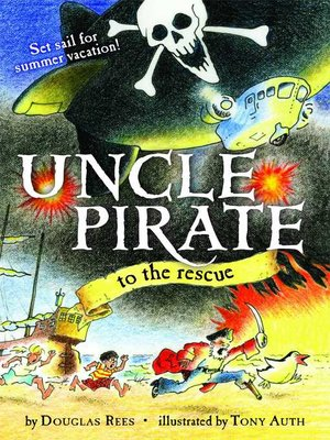 cover image of Uncle Pirate to the Rescue