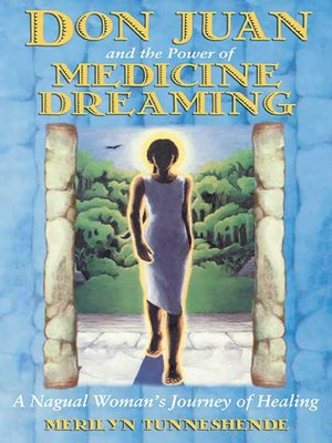 cover image of Don Juan and the Power of Medicine Dreaming