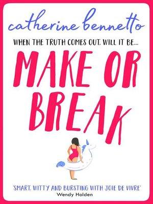 cover image of Make or Break