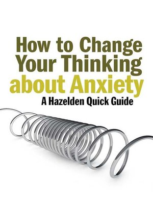 cover image of How to Change Your Thinking About Anxiety