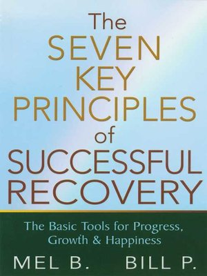 cover image of The 7 Key Principles of Successful Recovery