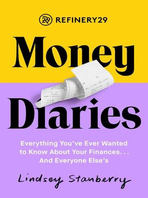 cover image of Refinery29 Money Diaries