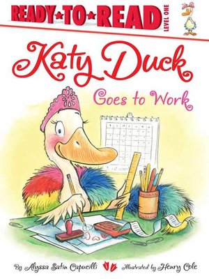 cover image of Katy Duck Goes to Work