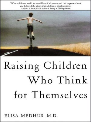 cover image of Raising Children Who Think for Themselves