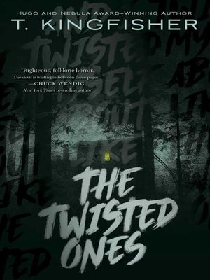 cover image of The Twisted Ones