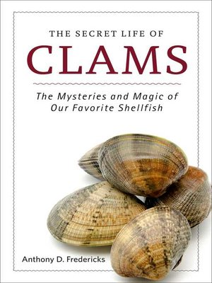 cover image of The Secret Life of Clams