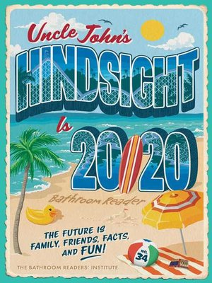 cover image of Uncle John's Hindsight Is 20/20 Bathroom Reader