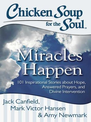 cover image of Chicken Soup for the Soul:  Miracles Happen