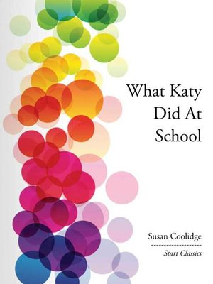 cover image of What Katy Did At School