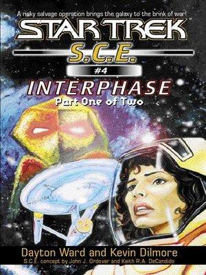 Star trek starfleet corps of engineersseries overdrive interphase book 1 star trek starfleet corps of engineers series fandeluxe Ebook collections