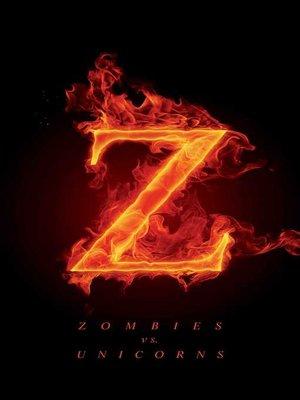 cover image of Zombies vs. Unicorns
